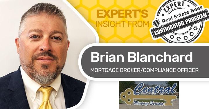 Brian Blanchard Mortgage Broker